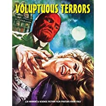 Voluptuous Terrors 120 Horror & SF Film Posters from Italy (Art of Cinema)