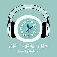 Healthy Eating Habits! Gesunde Ernährung mit Hypnose
