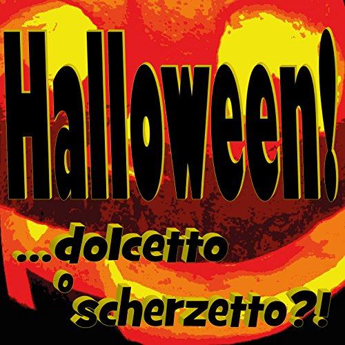 (Halloween! ...dolcetto o scherzetto?!...)