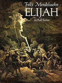 Elijah in Full Score (Dover Vocal Scores) von [Mendelssohn, Felix]