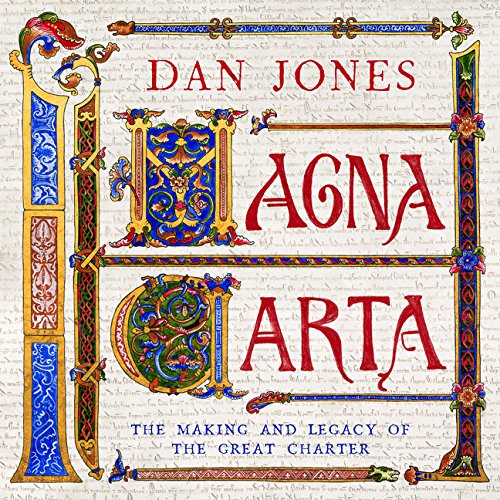 Magna Carta: The Making and Legacy of the Great Charter (The Landmark Library) por Dan Jones