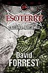 Esoterre - Intégrale, saison 1 : Arcames par Forrest
