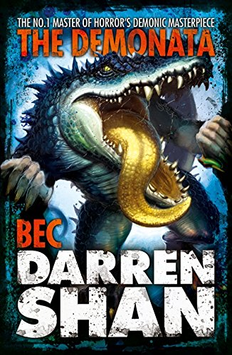 Bec (The Demonata, Book 4): Screams in the Dark...