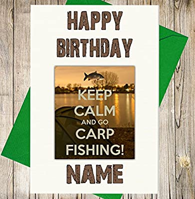 Keep Calm And Go Carp Fishing Personalised Birthday Card - Any Name And Age by AK GIfts