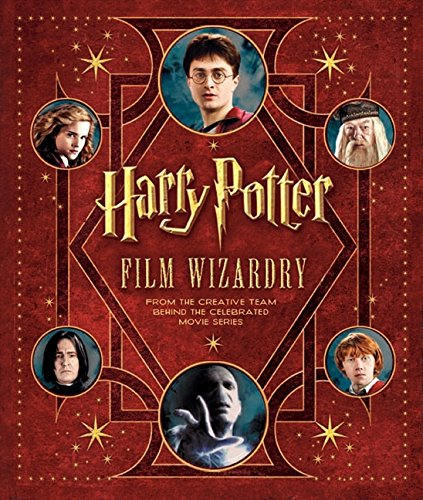 Harry Potter Film Wizardry por Brian Sibley