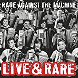 Rage Against the Machine: Live & Rare (Black Friday 2018) [Vinyl LP] (Vinyl)