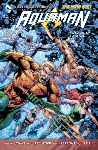 Aquaman Volume 4: Death of a King TP (The New 52) par Geoff Johns