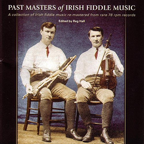 Past Masters of Irish Fiddle Music