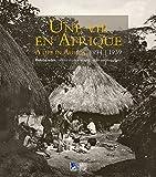 Une vie en Afrique, 1894-1939 : Henri Gaden, officier et photographe