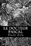 Le Docteur Pascal - CreateSpace Independent Publishing Platform - 19/07/2012