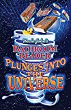 Uncle John's Bathroom Reader Plunges into the Universe (Bathroom Reader Series)