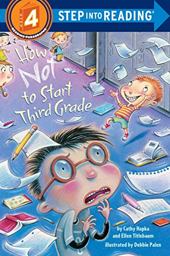 How Not To Start Third Grade Step into Reading. Step