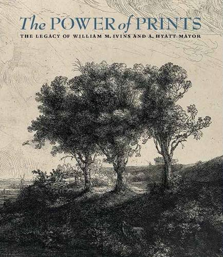 the-power-of-prints-the-legacy-of-william-m-ivins-and-a-hyatt-mayor