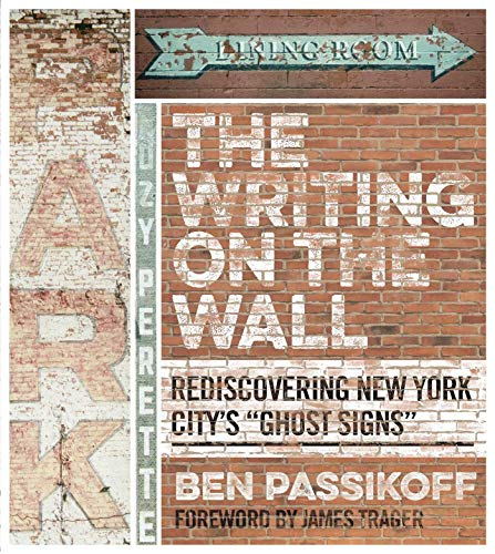 The Writing on the Wall: Rediscovering New York City's
