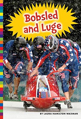 Winter Olympic Sports: Bobsled and Luge por Laura Hamilton Waxman