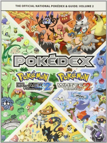 Pokemon Black Version 2 & Pokemon White Version 2 Volume 2: The Official National Pokedex & Guide by The Pokemon Company (2012) Paperback
