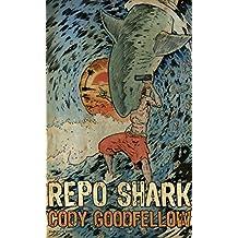 Repo Shark (English Edition)