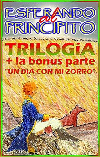 esperando-al-principito-trilogia-la-bonus-parte-un-dia-con-mi-zorro-spanish-edition