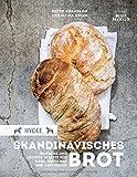 Hygge - Skandinavisches Brot. Einfache und leckere Rezepte für Brot, Brötchen...