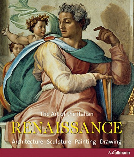 Renaissance: Architecture. Sculpture. Painting. by Rolf Toman (2015-04-30)