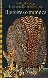 Histoires comme ça - Illustrations de Etienne Delessert - Traduction de Robert d'Humières, Louis Fabulet et Pierre Gripari - Supplément illustré