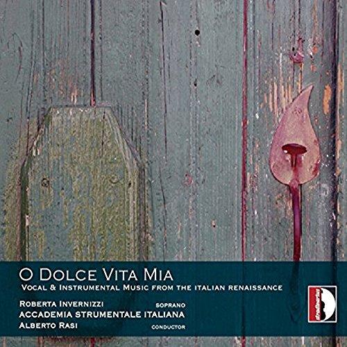 O Dolce Vita Mia: Italienische Musik der Renaissance