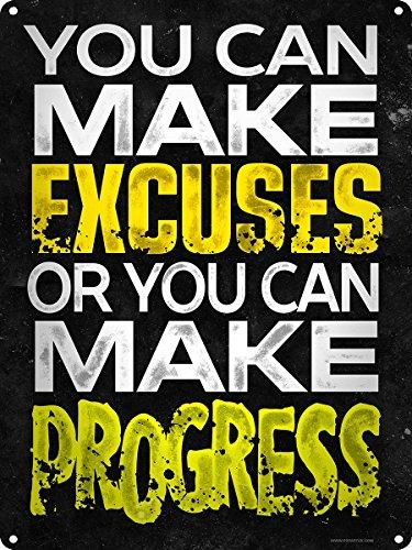 puoi-creare-excuses-o-puoi-effettuare-progressi-tin-sign-407-x-305-cm