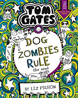 Tom Gates 11: DogZombies Rule (For now...) (English Edition) eBook ...