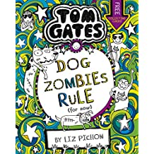 Tom Gates 11: DogZombies Rule (For now...) (English Edition)