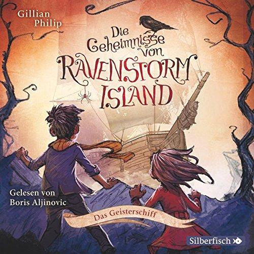 Preisvergleich Produktbild Die Geheimnisse von Ravenstorm Island: Das Geisterschiff: 2 CDs