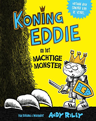 Koning Eddie en het machtige monster (Dutch Edition) por Andy Riley