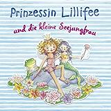 Prinzessin Lillifee und die kleine Seejungfrau: Band 3 (Prinzessin Lillfee)