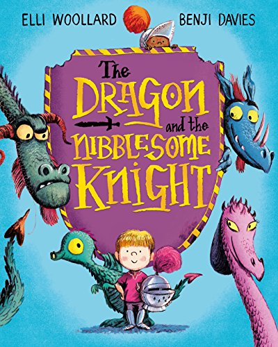The Dragon and the Nibblesome Knight por Elli Woollard