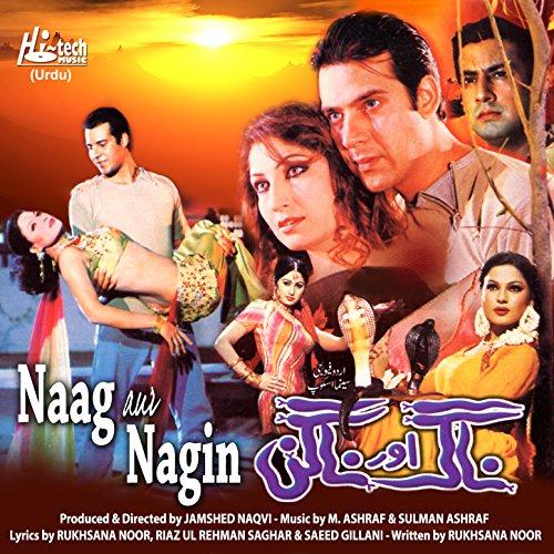 Karachi Di Mp3: Naag Aur Nagin (Pakistani Film Soundtrack) Di M. Ashraf