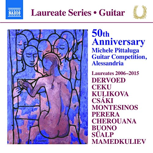 50th Anniversary: Pittaluga Guitar Competition, Laureates 2006-2015 (Various) (Naxos: 8573850) - Irina Kulikova - 2017