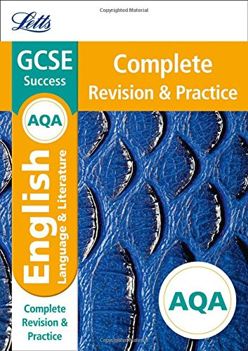 AQA GCSE English Language and English Literature Complete Revision & Practice (Letts GCSE 9-1 Revision Success)