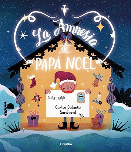 La amnesia de Papá Noel por Carlos Dulanto