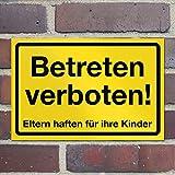 Wandkings Hinweisschild - Betreten verboten! Eltern haften für ihre Kinder - stabile Aluminium Verbundplatte - Wähle eine Größe - 30x20 cm