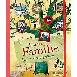 Unsere Familie: Erinnerungsalbum
