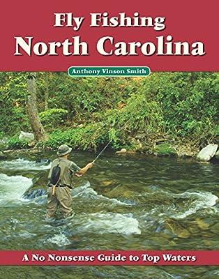 Fly Fishing North Carolina by No Nonsense Fly Fishing Guidebooks