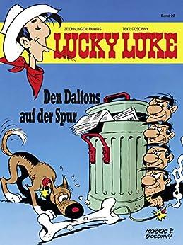 Lucky Luke 23: Den Daltons auf der Spur