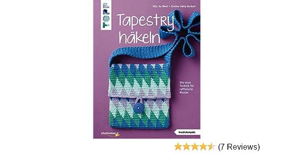 Tapestry Häkeln Kreativkompakt Die Neue Technik Für Raffinierte
