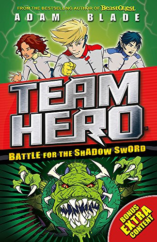 Battle for the Shadow Sword: Series 1 Book 1 (Team Hero)