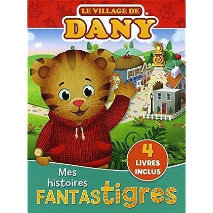 Mes histoires fantastigres - Le village de Dany