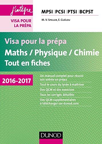 visa-pour-la-prepa-maths-physique-chimie-tout-en-fiches-2016-2017-mpsi-pcsi-ptsi-bcpst
