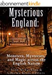 Mysterious England: Monsters, Mysteri...