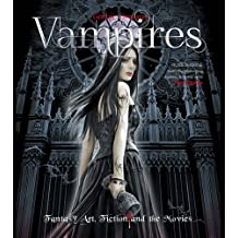 Vampires: Vampires: Fantasy Art, Fiction and the Movies