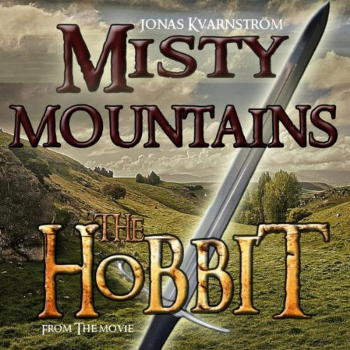 """Misty Mountains (From """"The Hob..."""