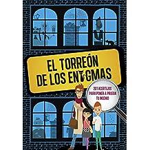 El Torreón de los enigmas: 201 acertijos para poner a prueba tu ingenio (No ficción ilustrados)