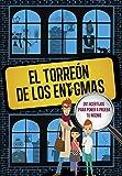El Torreón de los enigmas: 201 acertijos para poner a prueba tu...